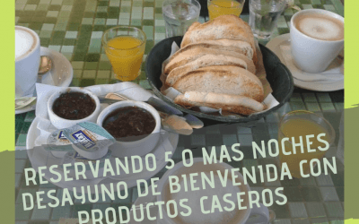 Desayuno de Bienvenida en «Bungalows Cande» y «Cabañas La Loma»