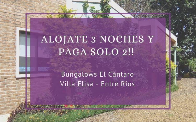 Alojate 3 noches al precio de 2 en Bungalows «EL Cántaro»