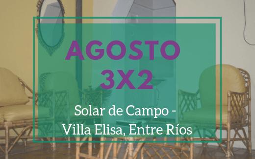 3×2 en agosto «Solar de Campo»